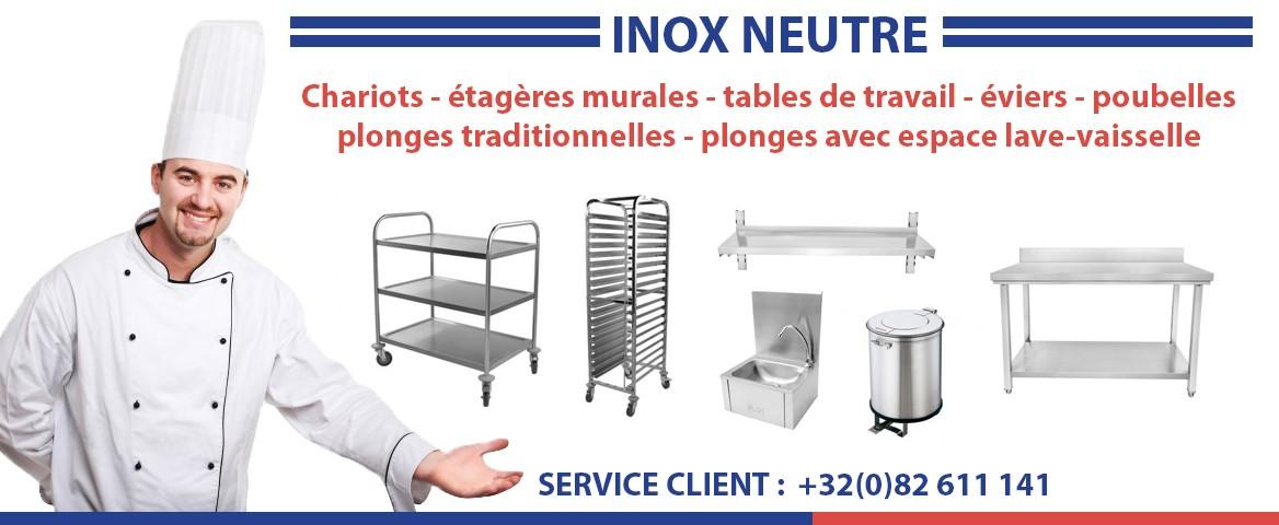 Vente matériel inox neutre horeca